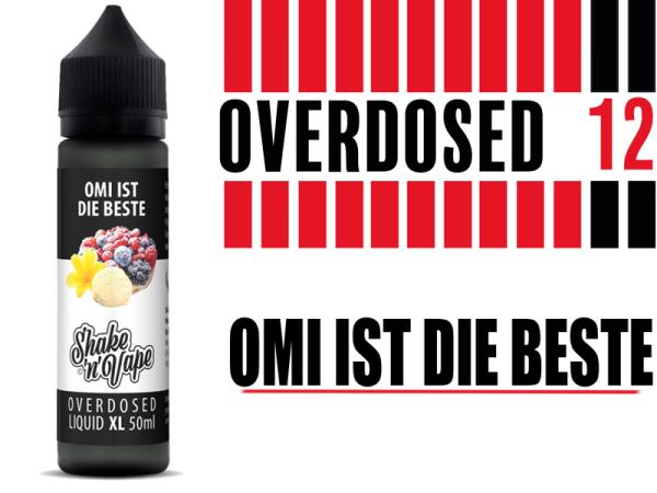 Overdosed 12 - Omi ist die Beste