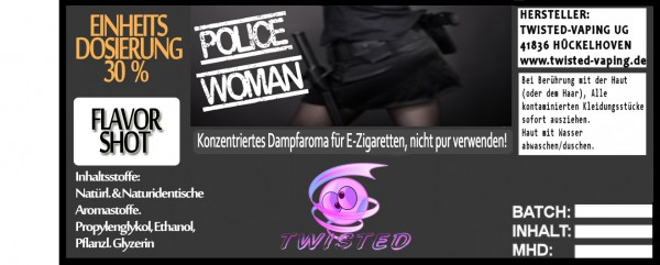 Twisted Aroma Police Woman FlavorShot