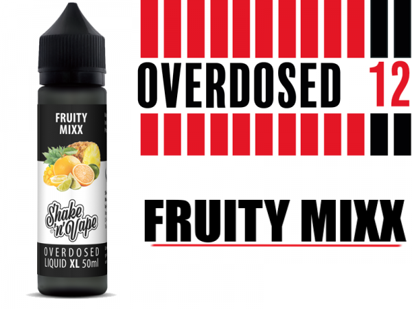 Overdosed 12 - Fruity Mixx